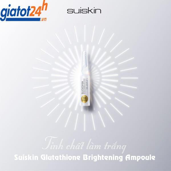 huyết thanh suiskin glutathione brightening ampoule có tốt không